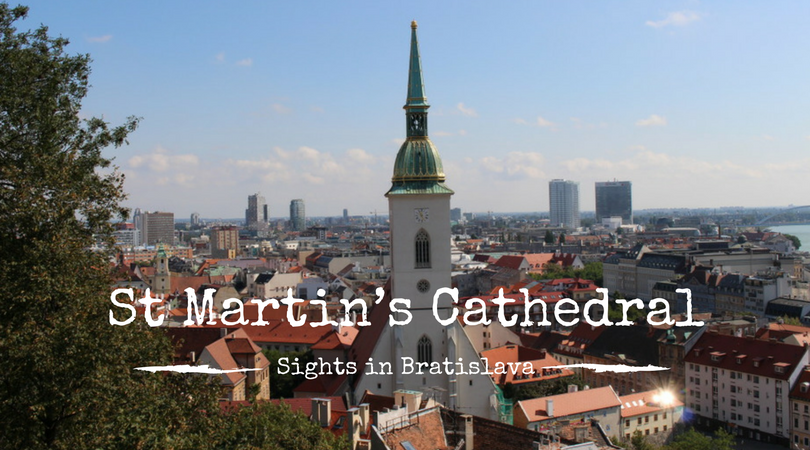 St Martin's Cathedral, Sights in Bratislava, Slovakia