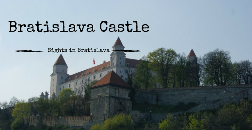 Sights in Bratislava, Bratislava Castle