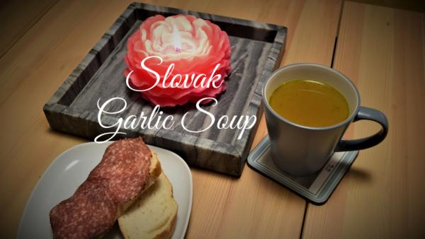 Slovak Garlic Soup, Cesnaková Polievka, Slovensko, Slovakia