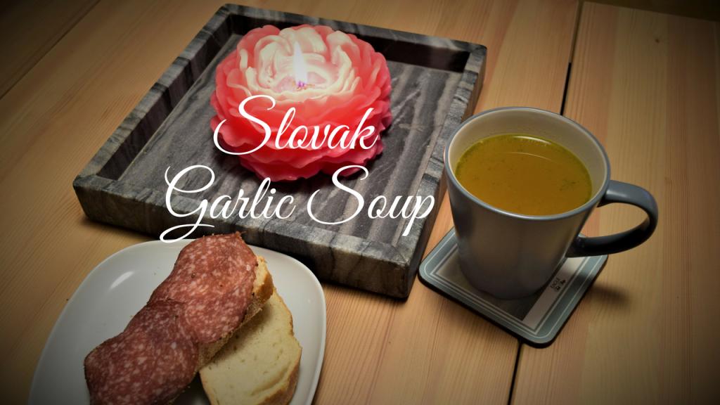 Slovak Garlic Soup or Cesnaková Polievka