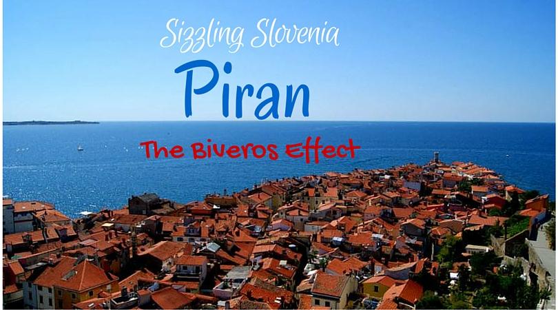Sizzling Slovenia: Piran