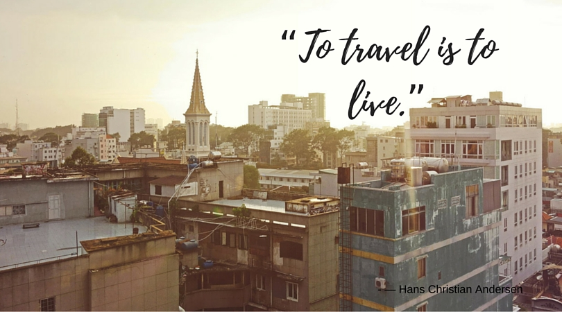 "Quotes: ""To travel is to live."""