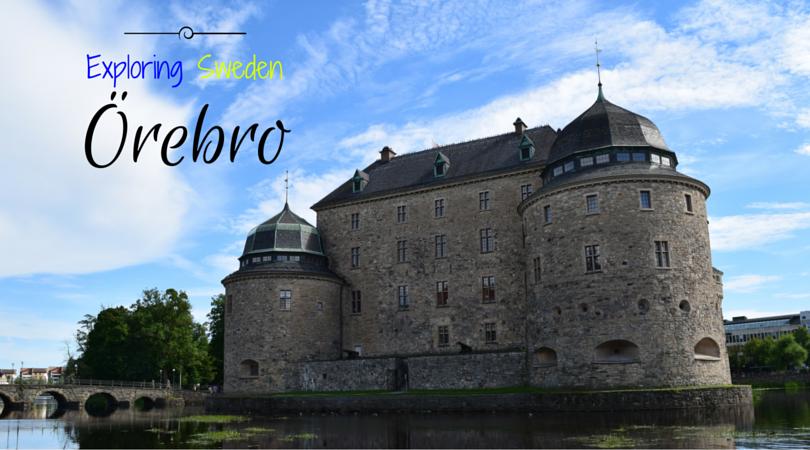 Exploring Sweden, Örebro, Närke