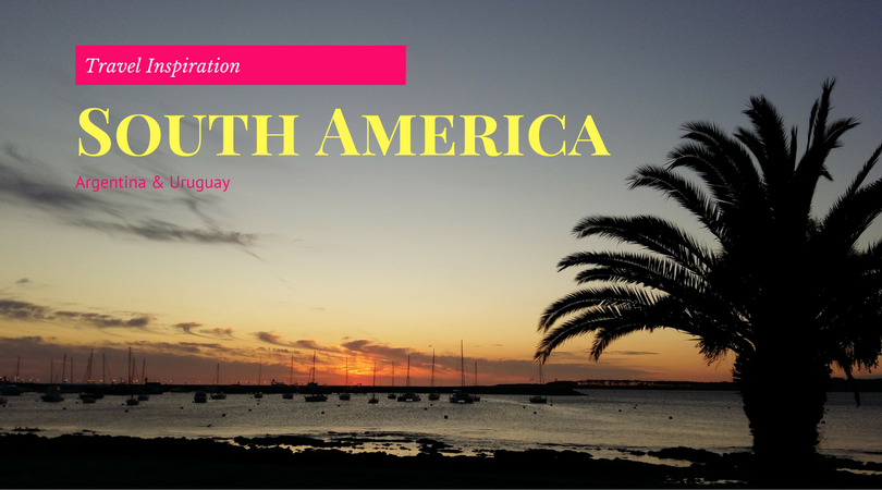 South America Travel Inspiration