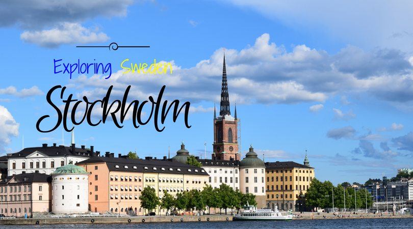 Exploring Sweden – Stockholm, The Capital