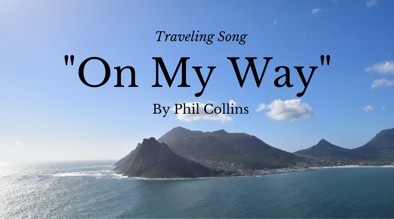 Traveling Songs, On My Way, Phil Collins