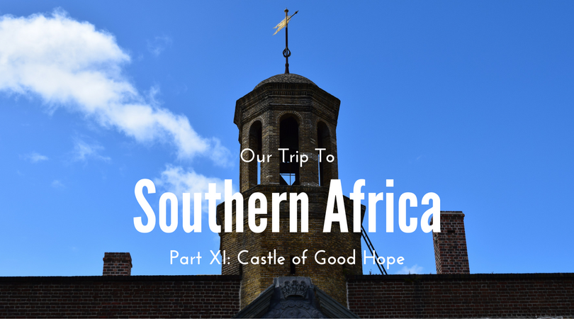 Out trip to Southern Africa, Castle of Good Hope, Cape Town, South Africa