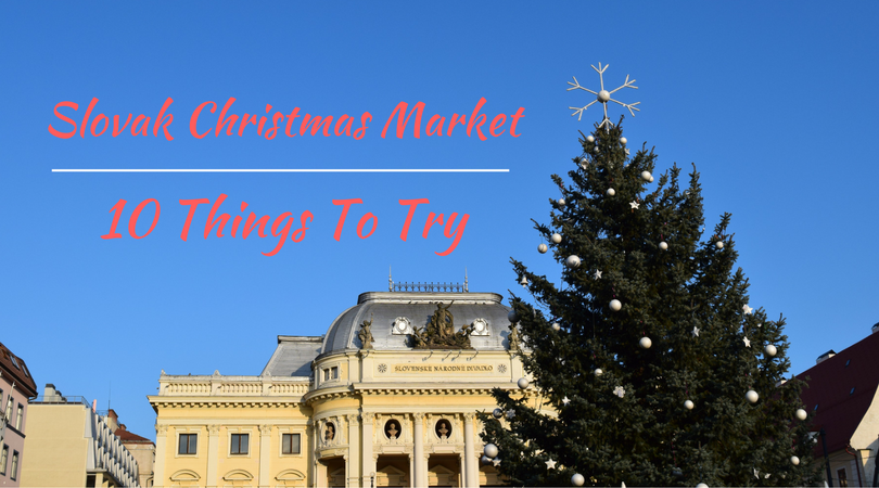 Slovak Christmas Market: 10 Things To Try