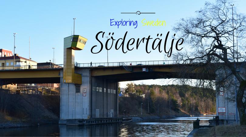 Exploring Sweden – Södertälje, Södermanland