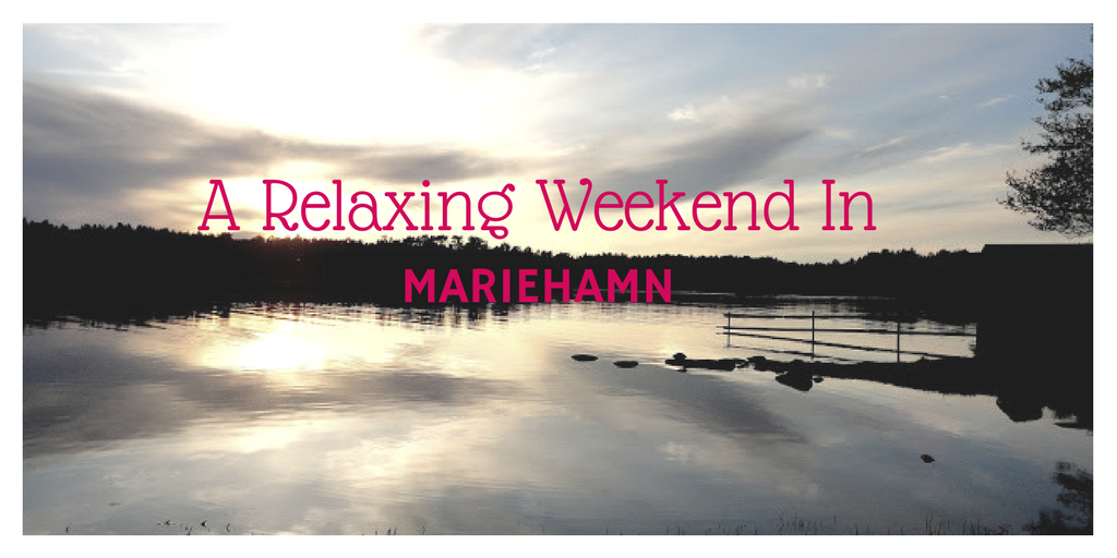 A Relaxing Weekend in Mariehamn