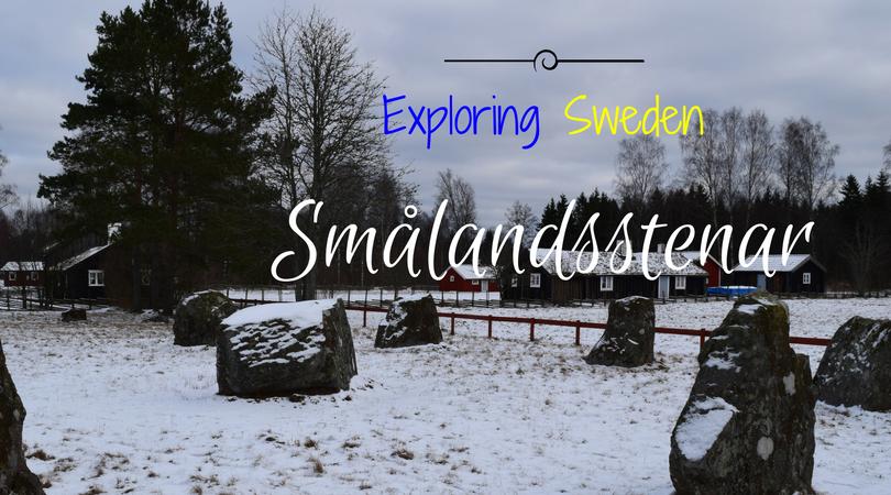 Exploring Sweden – Smålandsstenar, Småland