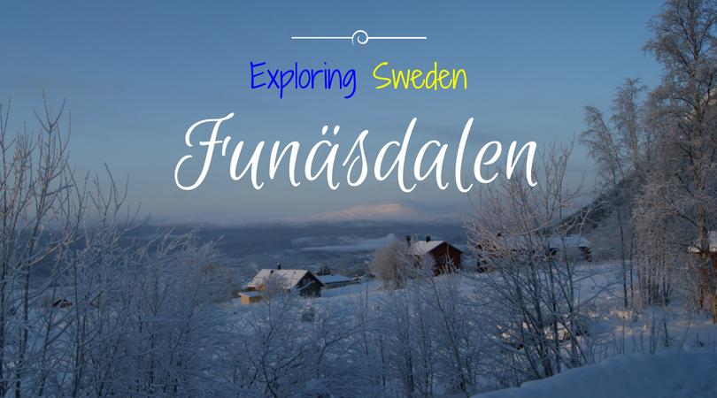 Exploring Sweden – Funäsdalen, Härjedalen
