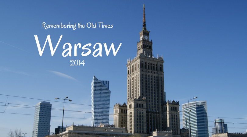 Remembering the Old Times – Warsaw 2014