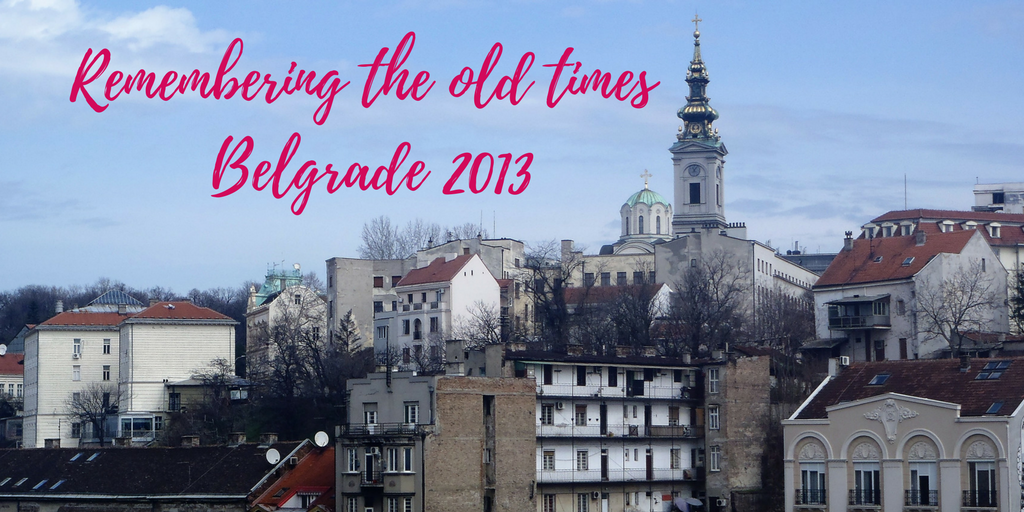 Remembering the Old Times – Belgrade 2013