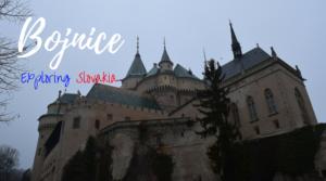 Bojnice, Exploring Slovakia