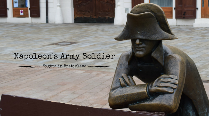 Sights in Bratislava – Napoleon's Army Soldier