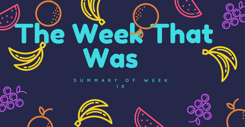 The Week That Was, Week 10