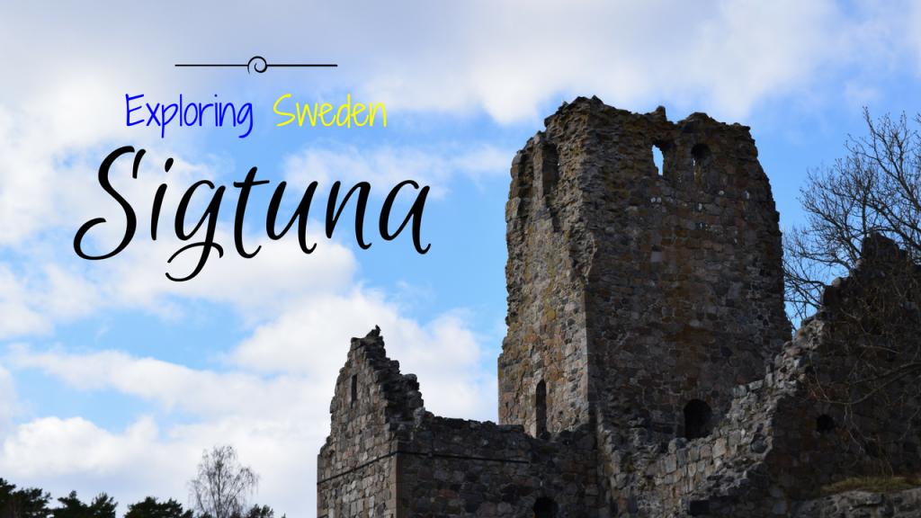 Exploring Sweden – Sigtuna, Uppland