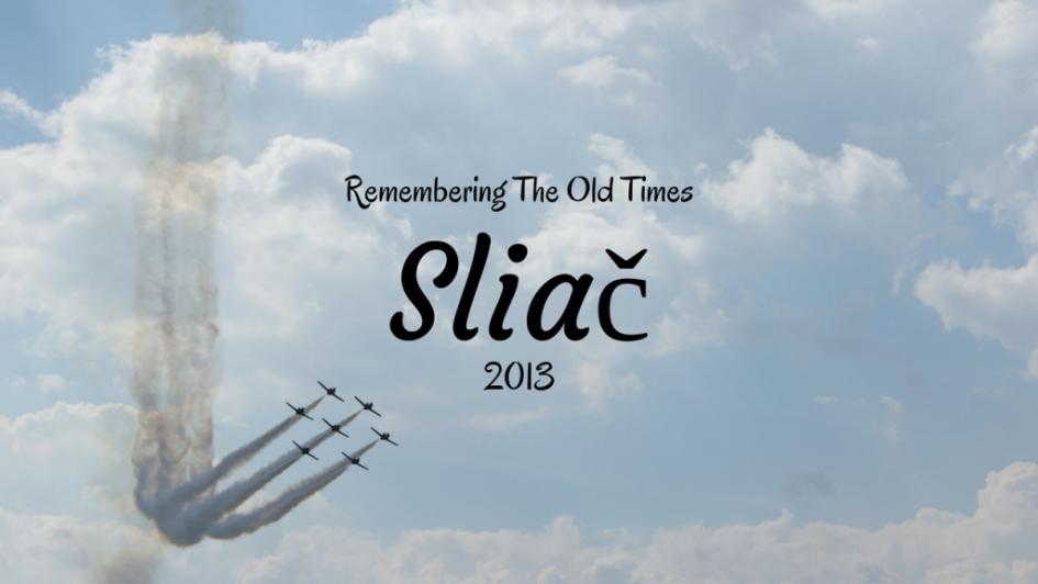 Sliač 2013, Slovakia, Slovak International Air Fest, SIAF