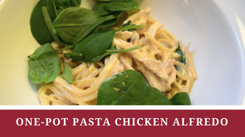 One-pot pasta chicken alfredo