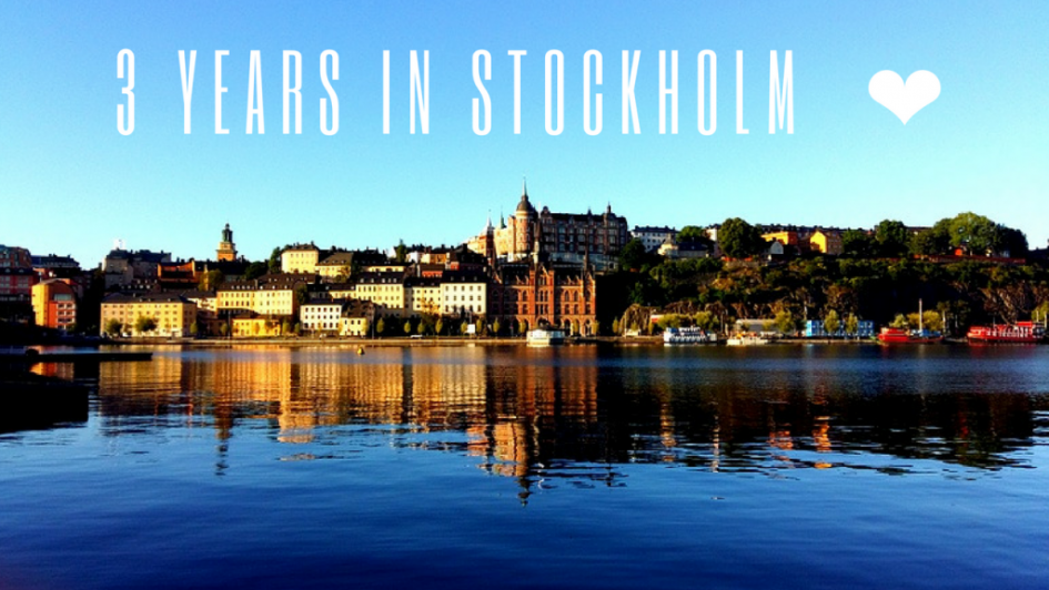 three years in Stockholm