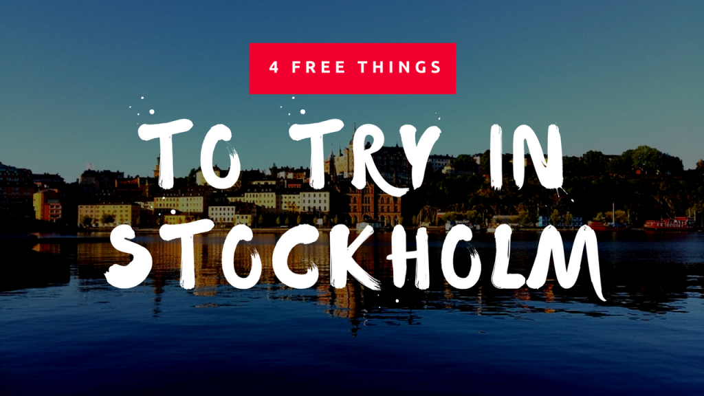 Stockholm, Sweden, Travel, Biveros Effect, 4 free things