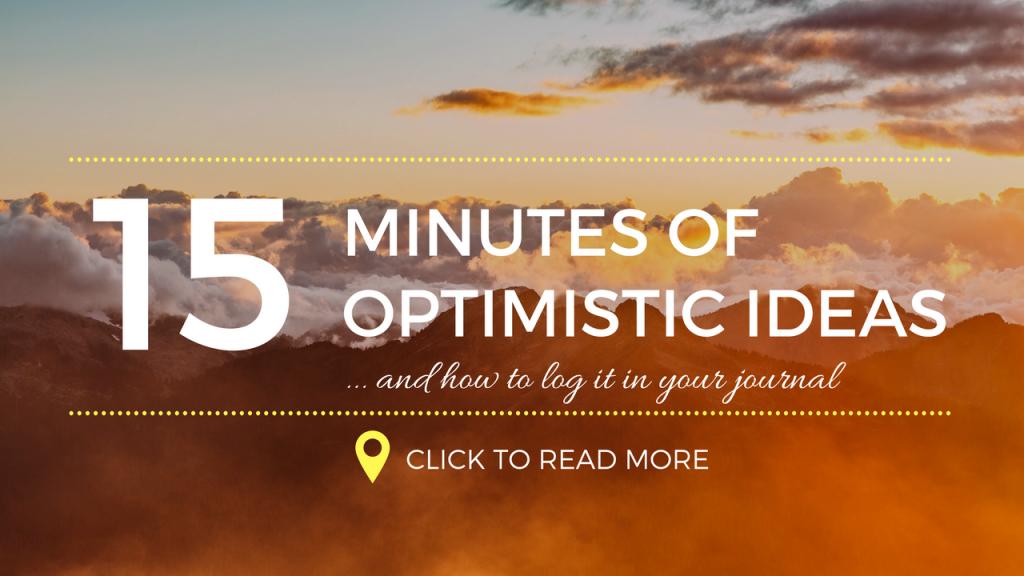 15 minutes of optimistic ideas