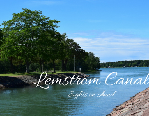 Sights on Åland – Lemström Canal