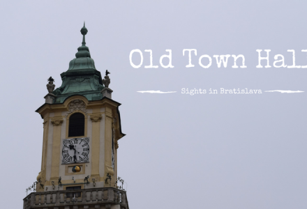 Sights in Bratislava –  Old Town Hall