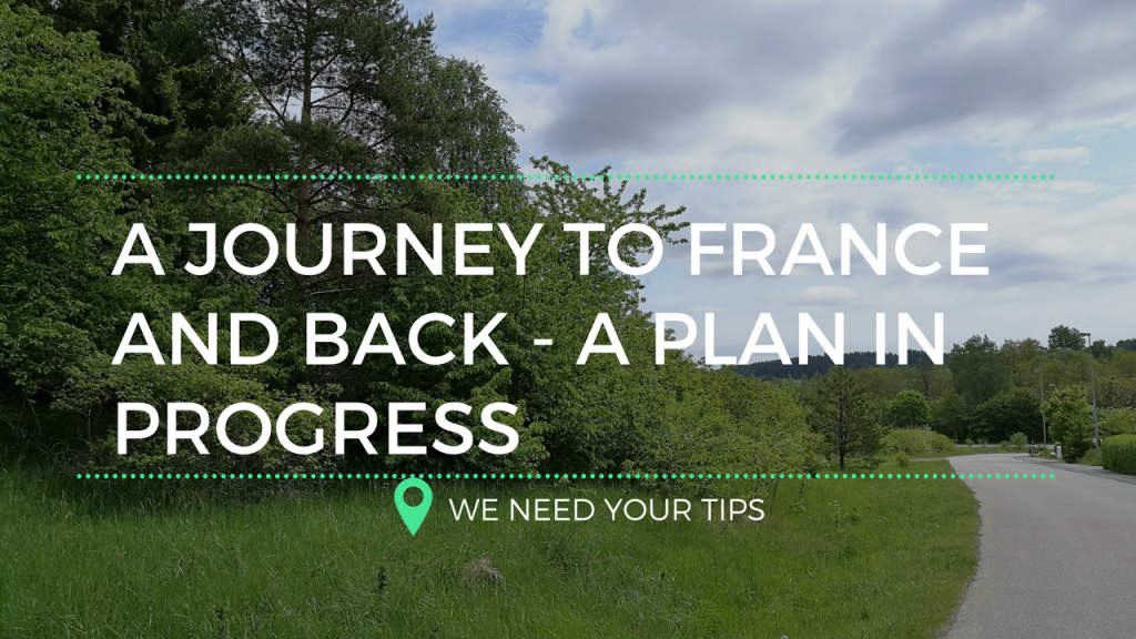 A Journey to France and Back? A Plan in Progress