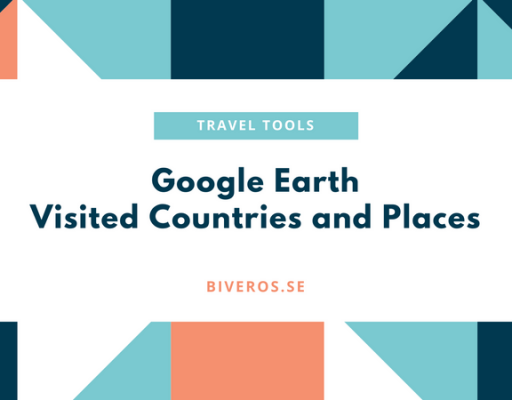 Google Earth: Tool for Visited Countries and Places