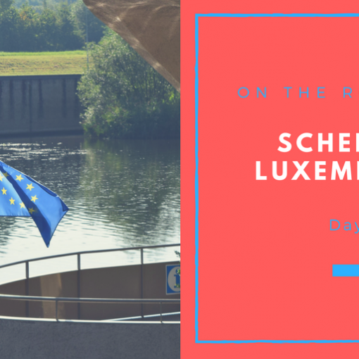 Luxembourg, Schengen, On the Road 2017