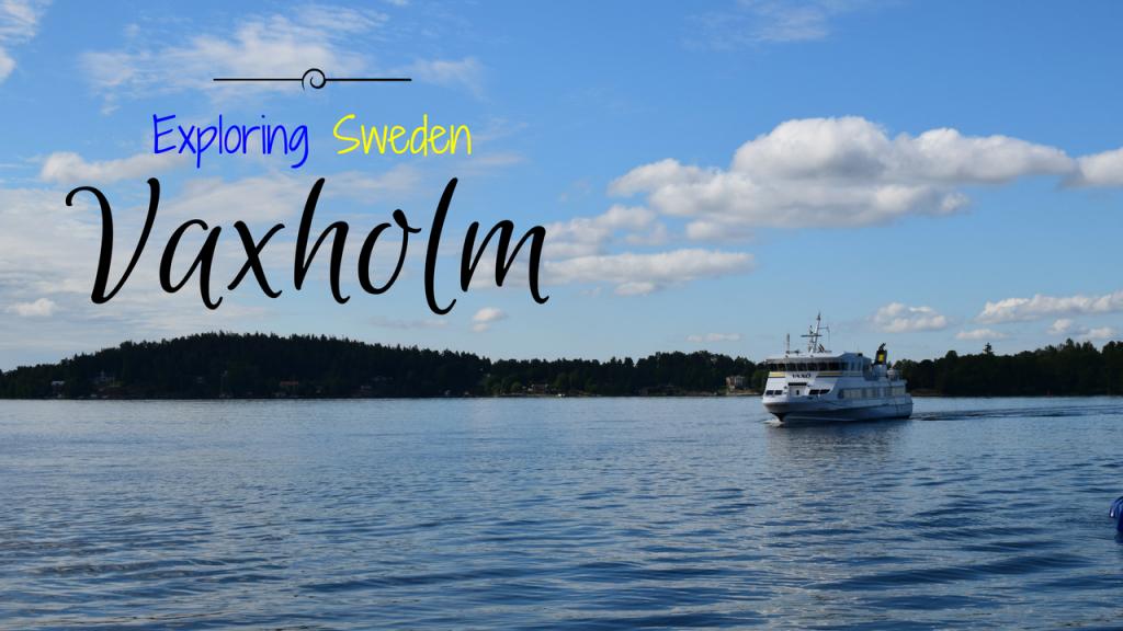 Vaxholm, Stockholm, Uppland, Exploring Sweden