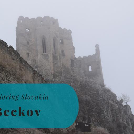 Exploring Slovakia, Beckov, Trenčiansky kraj