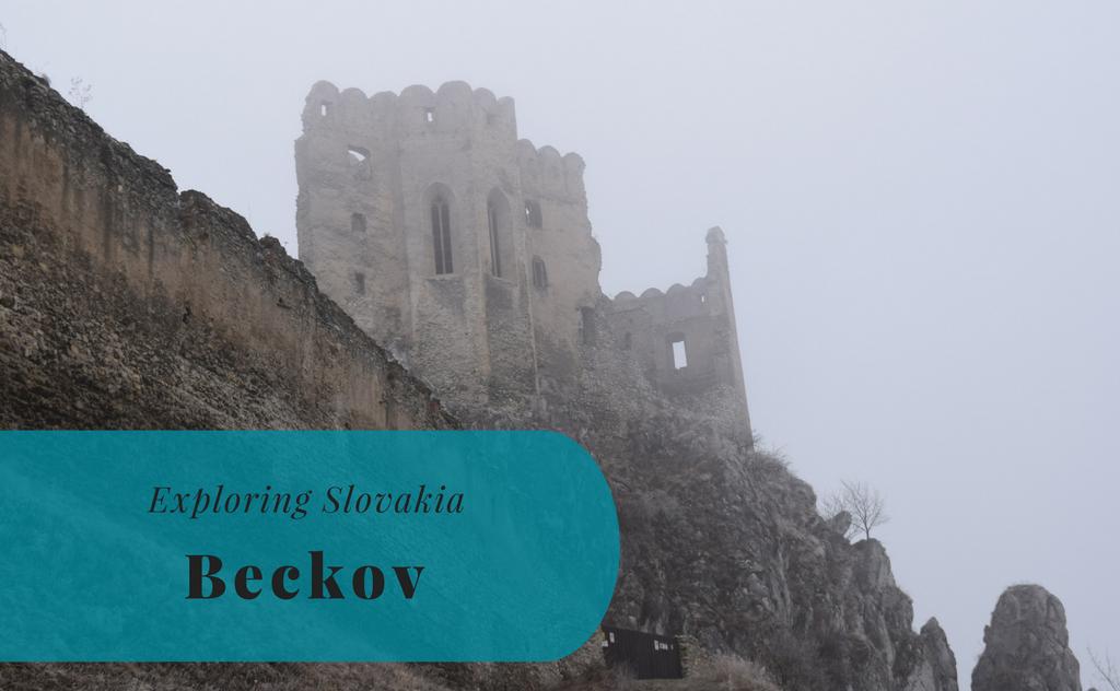 Exploring Slovakia – Beckov, Trenčiansky kraj
