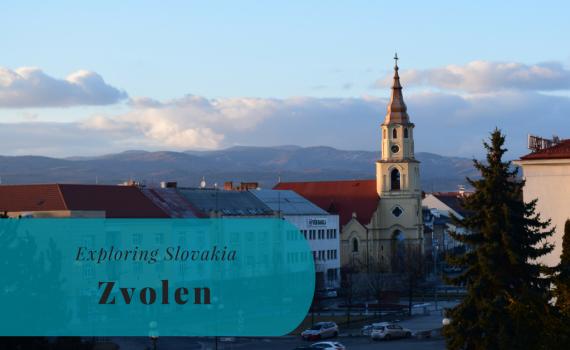 Exploring Slovakia, Zvolen, Banskobystrický kraj