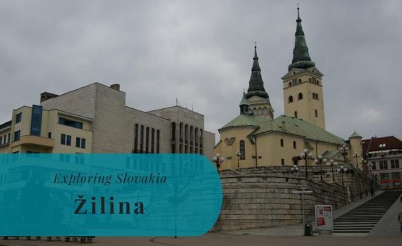Exploring Slovakia, Žilina, Žilinský kraj