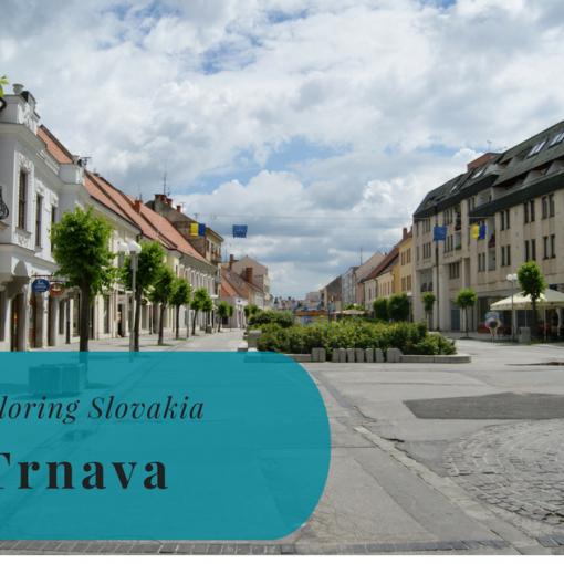 Exploring Slovakia, Trnava, Trnavský kraj