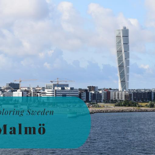 Exploring Sweden, Malmö, Skåne, Scania