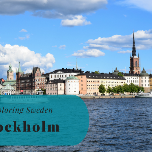 Exploring Sweden, Stockholm, Södermanland, Uppland, The Capital