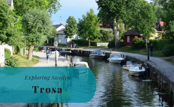 Exploring Sweden, Trosa, Södermanland
