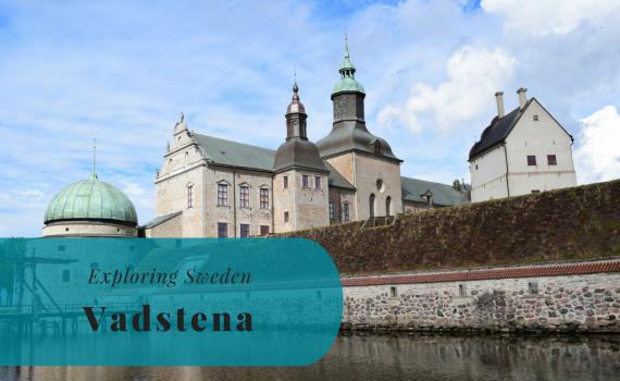 Exploring Sweden, Vadstena, Östergötland