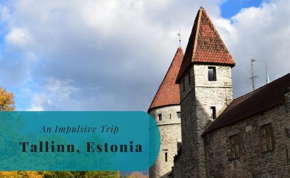 An Impulsive Trip, Estonia, Tallinn