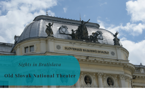 Sights in Bratislava, Old Slovak National Theater