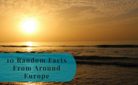 10 random facts around Europe