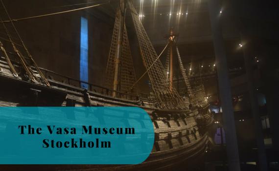Vasa Museum, Vasamuseet, Vasa ship, Stockholm, Sweden