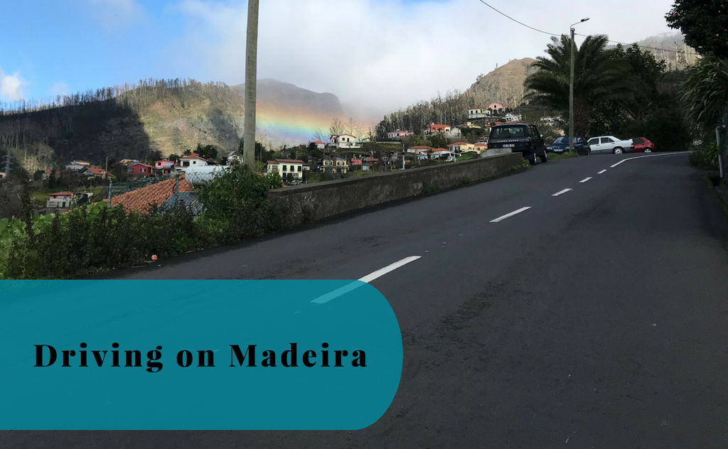 Driving on Madeira – Our Tips and Recommendations