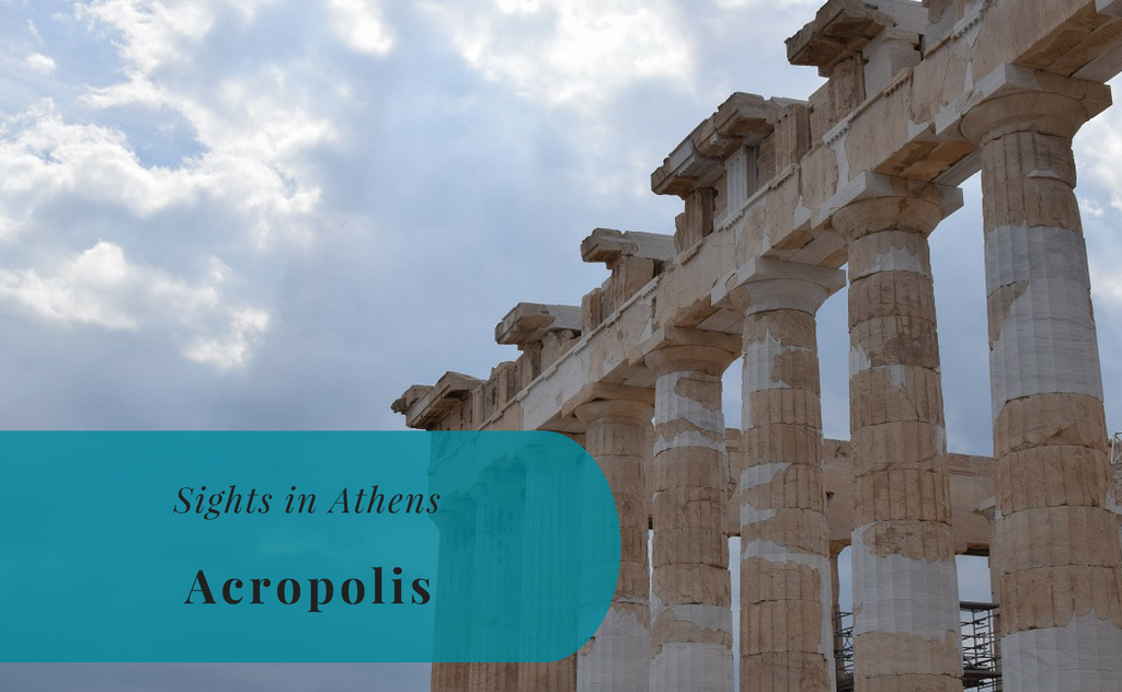 Sights in Athens – Acropolis